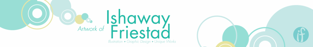 Ishaway Friestad - Illustrator, graphic designer